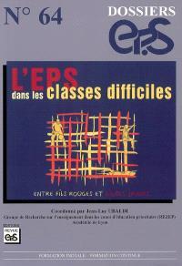 L'EPS dans les classes difficiles : entre fils rouges et lignes jaunes