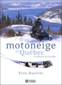 La motoneige au Québec et ailleurs au Canada