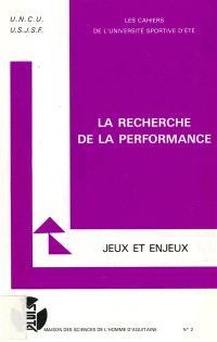 La Performance : jeux et enjeux