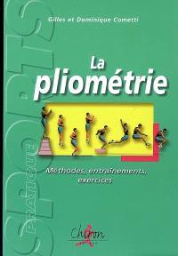 La pliométrie : méthodes, entraînements, exercices