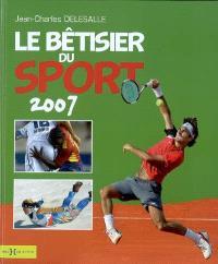 Le bêtisier du sport 2007