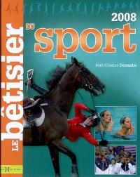 Le bêtisier du sport 2008