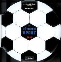 Le bêtisier sport 2008
