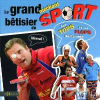 Le grand méchant bêtisier du sport 2009