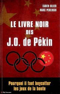 Le livre noir des JO de Pékin