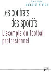 Les contrats des sportifs : l'exemple du football professionnel