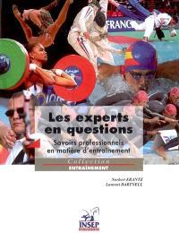 Les experts en question : savoirs professionnels en matière d'entraînement