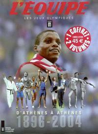 Les jeux Olympiques : d'Athènes à Athènes, 1896-2004