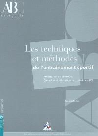 Les techniques et méthodes de l'entraînement sportif