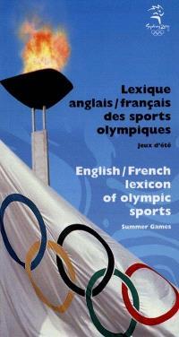 Lexique anglais-français, français-anglais des sports olympiques : jeux d'été - Sydney 2000