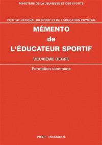 Mémento de l'éducateur sportif, 2e degré