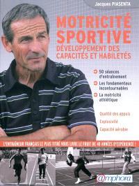 Motricité sportive : développement des capacités et habiletés