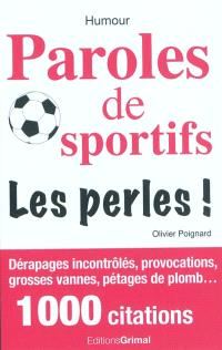 Paroles de sportifs : les perles !