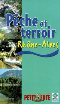 Pêche et terroir en Rhône-Alpes