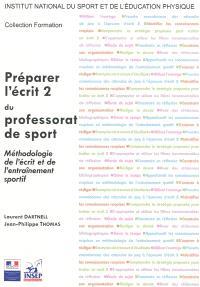 Préparer l'écrit 2 du professorat de sport : méthodologie de l'écrit et de l'entraînement sportif