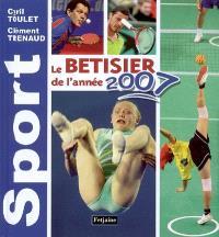 Sport 2007 : le bêtisier de l'année