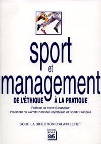 Sport et management : de l'éthique à la pratique