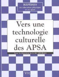 Vers une technologie culturelle des activités physiques et sportives : histoires des techniques sportives et de leurs transmissions