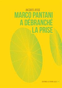 Marco Pantani a débranché la prise