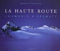 La haute route : Chamonix-Zermatt