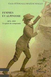 Femmes et alpinisme : un genre de compromis, 1874-1919