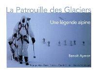 La Patrouille des glaciers : une légende alpine