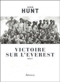 Victoire sur l'Everest : récit