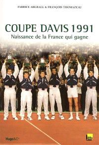 Coupe Davis 1991 : naissance de la France qui gagne