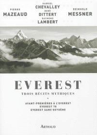 Everest : trois récits mythiques