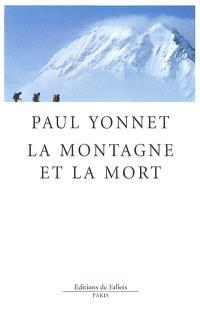 La montagne et la mort; Suivi de Le vertige, catégorie de l'activité humaine