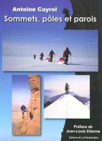 Sommets, pôles et parois