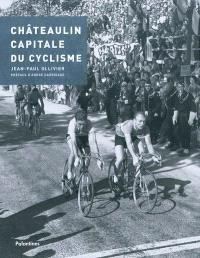 Châteaulin, capitale du cyclisme
