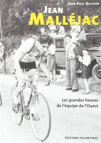 Jean Malléjac : les grandes heures de l'équipe de l'Ouest