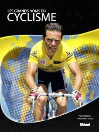 Les grands noms du cyclisme