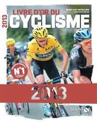 Livre d'or du cyclisme 2013