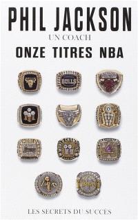 Un coach, onze titres NBA : les secrets du succès