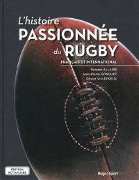 L'histoire passionnée du rugby français et international
