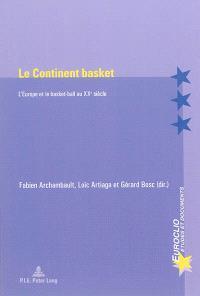 Le continent basket : l'Europe et le basket-ball au XXe siècle