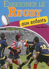 Enseigner le rugby aux enfants