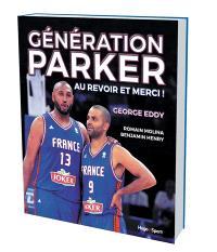 Génération Parker : au revoir et merci !