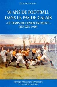 50 ans de football dans le Pas-de-Calais