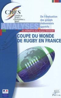 Coupe du monde de rugby en France : de l'évaluation des grands événements sportifs