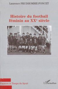 Histoire du football féminin au XXe siècle