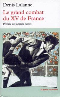 Le grand combat du Quinze de France