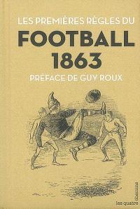Les premières règles du football, 1863