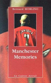 Manchester Memories
