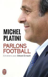 Parlons football : entretiens avec Gérard Ernault : document