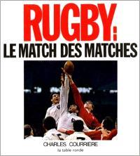 Rugby : le match des matches