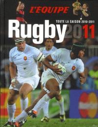 Rugby 2011 : toute la saison 2010-2011