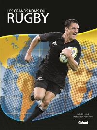 Les grands noms du rugby